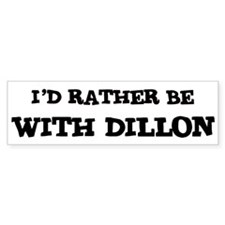 With Dillon Bumper Bumper Sticker