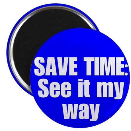 "See it My Way 2.25"" Magnet (100 pack)"