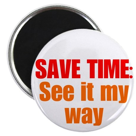"See it My Way 2.25"" Magnet (10 pack)"