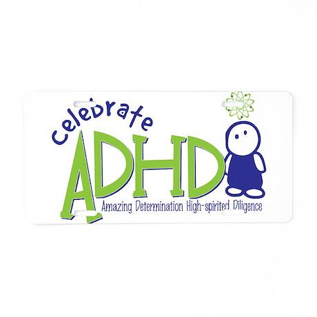 Celebrate ADHD Aluminum License Plate