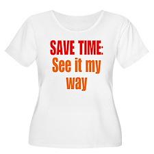 See it My Way T-Shirt
