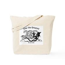 Slay the Dragon Tote Bag