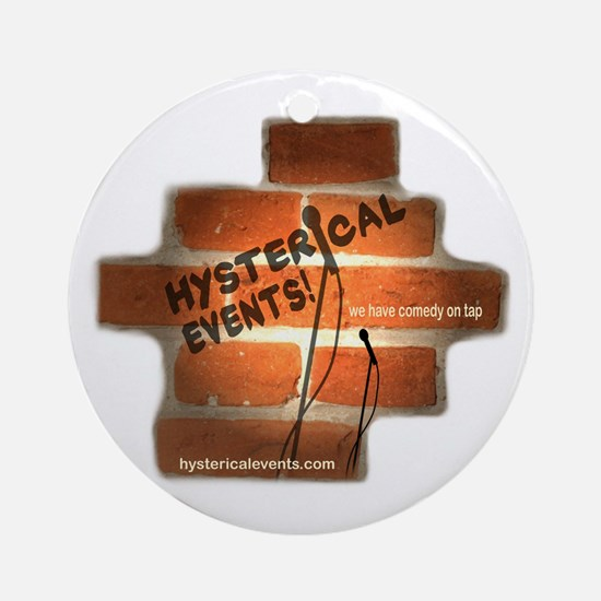 Hysterical Events Ornament (Round)