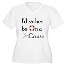 I'd Rather Cruise-2 T-Shirt