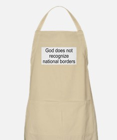 God does not recognize national borders BBQ Apron