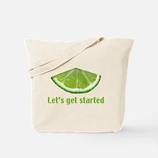 Let's get started Tote Bag