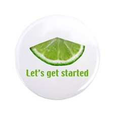 """Let's get started 3.5"""" Button"""