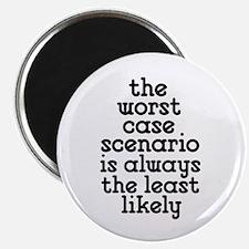 Worst Case Scenario Magnet