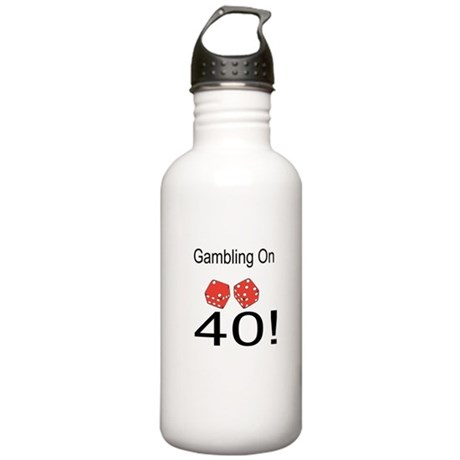 Gambling On 40 Stainless Water Bottle 1.0L