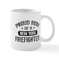 Proud Mom of a New York Firefighter Mug
