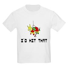 I'd Hit That Kids T-Shirt