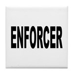 Enforcer Law Enforcement Tile Coaster
