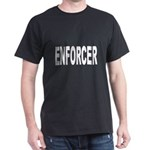 Enforcer Law Enforcement (Front) Black T-Shirt