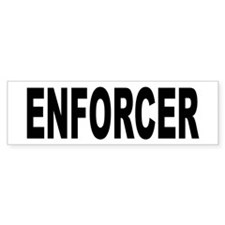 Enforcer Law Enforcement Bumper Bumper Sticker
