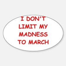 madness Bumper Stickers