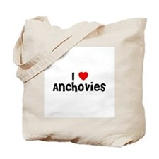 I * Anchovies Tote Bag