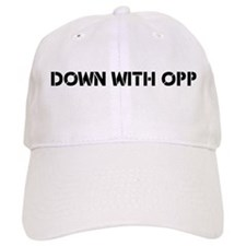 Down With Opp Baseball Cap