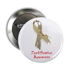 "Zombification Awareness 2.25"" Button"