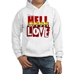 From hell Hooded Sweatshirt