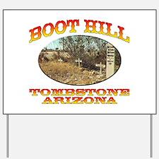 Boot Hill Yard Sign