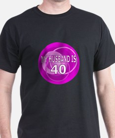 My Husband Is 40 T-Shirt