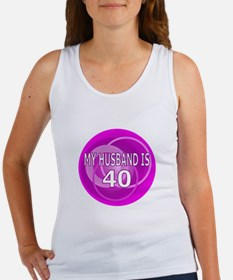 My Husband Is 40 Women's Tank Top