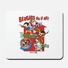 Beagles Do It All Mousepad