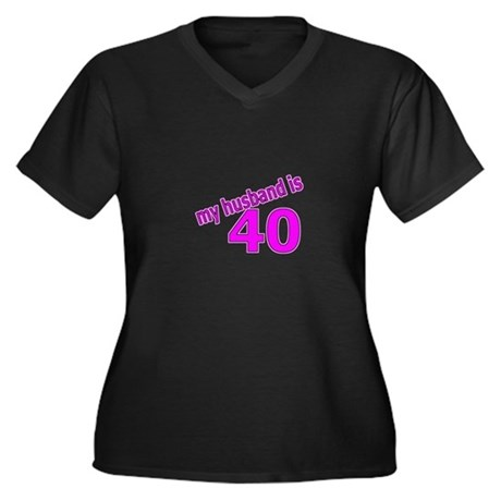 Funny Husband Is 40 Gifts Women's Plus Size V-Neck