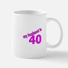 Funny Husband Is 40 Gifts Mug