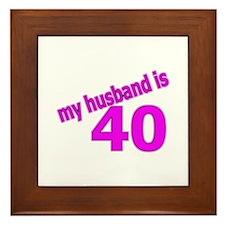 Funny Husband Is 40 Gifts Framed Tile