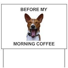 Coffee Yawn Yard Sign
