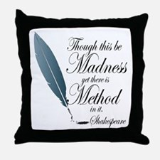 Method In Madness Shakespeare Throw Pillow