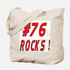 76 Rocks ! Tote Bag