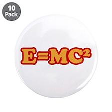 """E=MC2 3.5"""" Button (10 pack)"""
