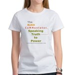Speaking Truth to Power Women's T-Shirt