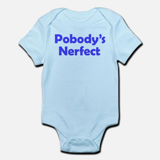 Nobody's Perfect Infant Bodysuit