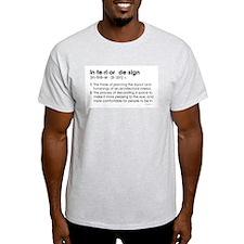 interior design DEFINITION Ash Grey T-Shirt