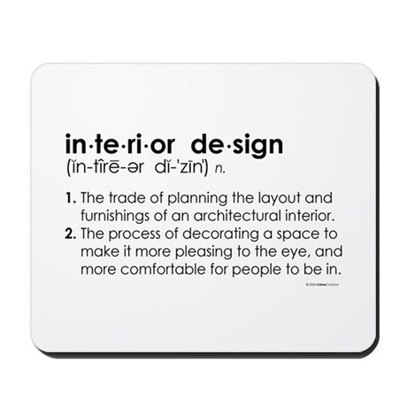 Interior Design Definition Mousepad By Culvercreative