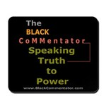 Speaking Truth to Power Mousepad