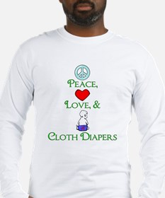 Peace, Love, & Cloth Diapers Long Sleeve T-Shirt