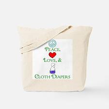 Peace, Love, & Cloth Diapers Tote Bag