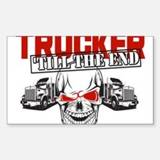 Trucker 'Till The End Decal