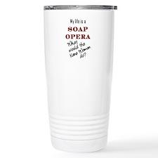 What Would the Kane Women Do? Travel Mug