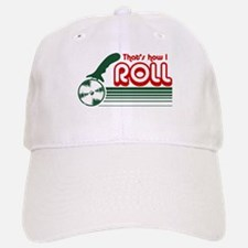 That's How I Roll (pizza) Baseball Baseball Cap