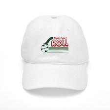 That's How I Roll (pizza) Baseball Cap