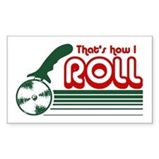 That's How I Roll (pizza) Decal