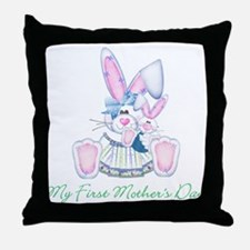 My First Mother's Day (bunny) Throw Pillow