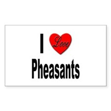 I Love Pheasants Rectangle Decal