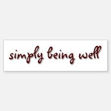 Simply Being Well Bumper Bumper Sticker