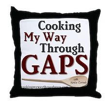 Cooking My Way Through GAPS Throw Pillow